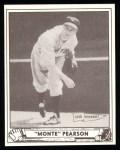 1940 Play Ball Reprint #5  Monte Pearson  Front Thumbnail