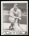 1940 Play Ball Reprint #236  Jim Bottomley  Front Thumbnail