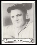 1940 Play Ball Reprint #178  Max Carey  Front Thumbnail