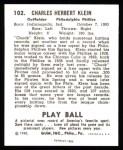 1940 Play Ball Reprints #102  Chuck Klein  Back Thumbnail