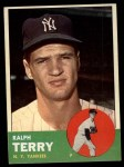1963 Topps #315  Ralph Terry  Front Thumbnail