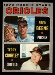 1970 O-Pee-Chee #121   -  Fred Beene / Terry Crowley Orioles Rookies Front Thumbnail