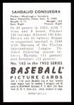 1952 Bowman REPRINT #143  Sandy Consuegra  Back Thumbnail