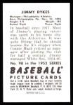 1952 Bowman REPRINT #98  Jimmy Dykes  Back Thumbnail