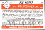 1953 Bowman REPRINT #16  Bob Friend  Back Thumbnail