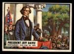 1962 Topps Civil War News #2   President Jeff Davis Front Thumbnail