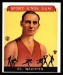 1933 Sport Kings Reprint #5  Ed Wachter   Front Thumbnail
