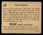 1939 Gum Inc. War News Pictures #50   German Submarine Back Thumbnail
