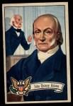 1952 Bowman U.S. Presidents #9  John Quincy Adams   Front Thumbnail