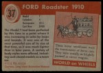 1954 Topps World on Wheels #37   Ford Roadster 1910 Back Thumbnail