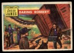 1956 Topps Round Up #57   -  Jesse James  Daring Robbery Front Thumbnail