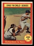 1961 Topps #308   -  Bobby Richardson 1960 World Series - Game #3 - Richardson is Hero Front Thumbnail