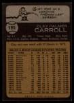 1973 Topps #195  Clay Carroll  Back Thumbnail