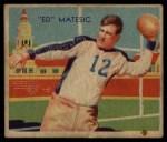 1935 National Chicle #4  Ed Matesic   Front Thumbnail