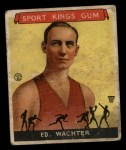 1933 Goudey Sport Kings #5  Ed Wachter   Front Thumbnail