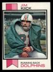 1973 Topps #316  Jim Kiick  Front Thumbnail