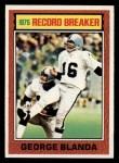 1976 Topps #1   -  George Blanda  Record Breaker Front Thumbnail