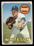 1969 O-Pee-Chee #123  Wilbur Wood  Front Thumbnail