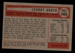 1954 Bowman #165  Johnny Groth  Back Thumbnail