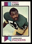 1973 Topps #521  Fred Carr  Front Thumbnail