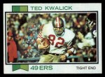 1973 Topps #330  Ted Kwalick  Front Thumbnail