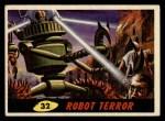 1962 Topps / Bubbles Inc Mars Attacks #32   Robot Terror  Front Thumbnail
