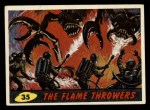 1962 Mars Attacks #35   The Flame Throwers  Front Thumbnail