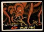 1962 Bubbles Inc Mars Attacks #42   Hairy Fiend  Front Thumbnail