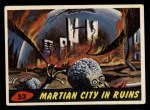 1962 Topps / Bubbles Inc Mars Attacks #53   Martian City in Ruins  Front Thumbnail