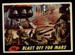 1962 Mars Attacks #46   Blast Off for Mars  Front Thumbnail