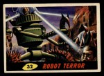 1962 Mars Attacks #32   Robot Terror  Front Thumbnail