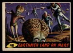 1962 Topps / Bubbles Inc Mars Attacks #48   Earthmen Land on Mars Front Thumbnail