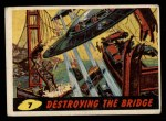 1962 Mars Attacks #7   Destroying the Bridge  Front Thumbnail