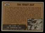 1962 Topps / Bubbles Inc Mars Attacks #23   The Frost Ray  Back Thumbnail