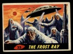 1962 Topps / Bubbles Inc Mars Attacks #23   The Frost Ray  Front Thumbnail