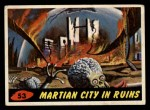 1962 Mars Attacks #53   Martian City in Ruins  Front Thumbnail