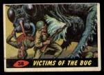 1962 Topps / Bubbles Inc Mars Attacks #38   Victims of the Bug  Front Thumbnail