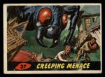 1962 Mars Attacks #37   Creeping Menace Front Thumbnail