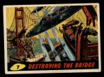1962 Topps / Bubbles Inc Mars Attacks #7   Destroying the Bridge  Front Thumbnail