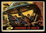 1962 Bubbles Inc Mars Attacks #20   Crushed to Death  Front Thumbnail