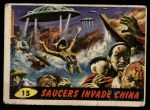 1962 Bubbles Inc Mars Attacks #15   Saucers Invade China  Front Thumbnail
