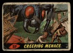 1962 Topps / Bubbles Inc Mars Attacks #37   Creeping Menace Front Thumbnail
