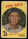 1959 Topps #254  Zeke Bella  Front Thumbnail