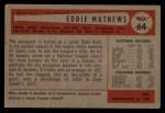 1954 Bowman #64  Eddie Mathews  Back Thumbnail