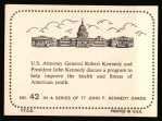 1964 Topps JFK #42   Attorney General Robert Kennedy Back Thumbnail