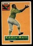 1956 Topps #4  Eddie Bell  Front Thumbnail
