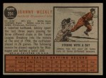 1962 Topps #204  Johnny Weekly  Back Thumbnail
