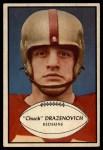 1953 Bowman #94  Chuck Drazenovich  Front Thumbnail