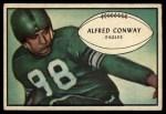 1953 Bowman #52  Alfred Conway  Front Thumbnail