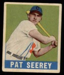 1949 Leaf #73  Pat Seerey  Front Thumbnail